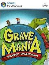 Grave Mania: Pandemic Pandemonium FINAL
